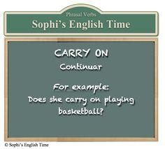 Phrasal Verb: Carry on