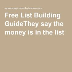 Free List Building GuideThey say the money is in the list Make Money Online, How To Make Money, Internet Marketing, Sayings, Building, Free, Lyrics, Buildings, Online Marketing