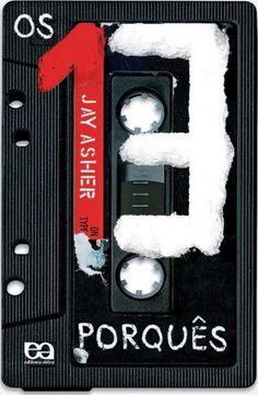 Baixar Livro: Os 13 porquês – Jay Asher em PDF/EPUB/MOBI