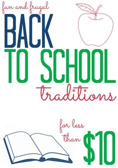 Fun and Frugal Back to School Traditions