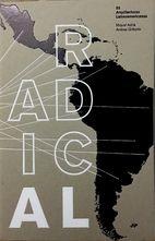 Radical : 50 arquitecturas latinoamericanas…