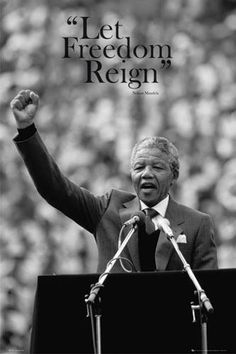 One of Madiba's biggest messages... Let freedom reign! Nelson Mandela Quotes, Apartheid, Barack Obama, In This Moment, Good People, Popular People, Famous People, Print Poster, Dorm Quotes