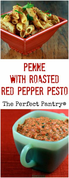 Penne pasta with roasted red pepper pesto makes a nice change from green pestos…