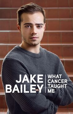 Buy Jake Bailey: What cancer taught me by Jake Bailey and Read this Book on Kobo's Free Apps. Discover Kobo's Vast Collection of Ebooks and Audiobooks Today - Over 4 Million Titles! True Story Books, True Stories, Shocking News, End Of Year, Cancer Treatment, Staying Alive, New Books, Men Sweater, Teaching