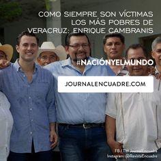 Revista Encuadre » Como siempre son víctimas los más pobres de Veracruz: ENRIQUE CAMBRANIS