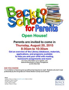 Boyce Branch: When the kids go back to school, the parents are invited to come in and get an overview of the databases, materials, and FREE programs available!