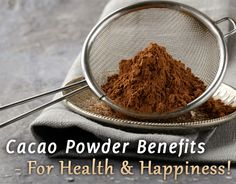 Cacao Health Benefits, Cacao Powder Benefits, Coffee Health Benefits, Cooking Roast Beef, Raw Chocolate, Dash Diet, Cacao Nibs, Fermented Foods, Health And Nutrition