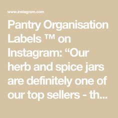 """Pantry Organisation Labels ™ on Instagram: """"Our herb and spice jars are definitely one of our top sellers - there is just something so satisfying about see your jars all neatly…"""" Kitchen Jar Labels, Custom Pantry, Kitchen Organisation, Spice Jars, Custom Labels, Definitions, Spices, Herbs, Cooking"""