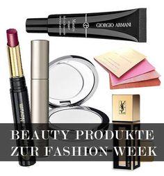 TOP 6 BEAUTY Fashion Week Produkte die praktisch sind
