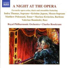 NIGHT AT THE OPERA (A) - Favourite opera arias, duets and ensembles-Kristine Jepson-Naxos