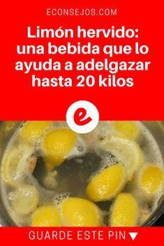 Limon hervido para bajar de peso | Limón hervido: una bebida que lo ayuda a adelgazar hasta 20 kilos