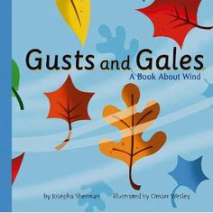 Gusts and Gales: A Book About Wind (Amazing Science: Weather)