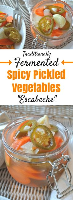 Learn how to make traditionally fermented, spicy pickles, aka escabeche. This bold mix of jalapeños, carrots, onions and garlic are sure to liven up any dish. Visit the Butter For All blog to see the recipe and get my serving suggestions!