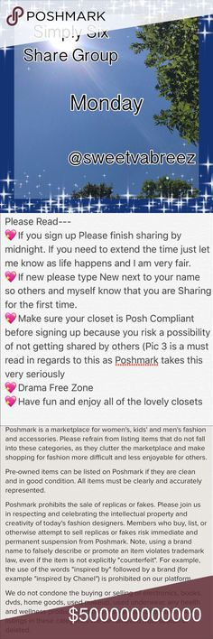 💖IPEN MONDAY SIGN UP💖 🎉Welcome to my Simply Six Share Group 🎉Tag your name (ex @obxy4u)  🎉Share Top 6 available listings from each closet.  🎉DON'T share SOLD ITEMS 🎉DON'T SHARE SALE SIGNS UNLESS IT'S AT A POSHER REQUEST 🎉To mark your spot  place *** before last poshers name (ex ***obx) 🎉If new to my Group, type (New) by your name.  🎉Early Shares Welcome 🎉Shares must be completed by Midnight Your time 🎉Sign up closes at 4 PM EST 🎉You may Sign out after I close  🎉Use the Q&A…