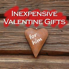Cute and Inexpensive Valentine Gifts for Him
