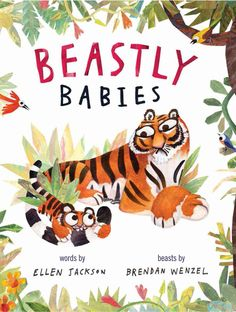 From wriggling chicks to jumpy kangaroos, this hilarious rhyming picture book showcases different kinds of babies, all of which are perfectly, adorably beastly! Making mischief, having fun each is pre