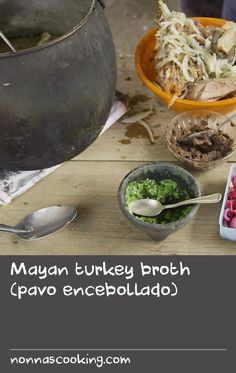 Mayan turkey broth (pavo encebollado)   Turkey has always been a popular food in the Mayan peninsula of Yucatan, so there are dozens of ways in which the bird is prepared. This recipe for simply flavoured broth, with delicate aromatics such as oregano and toasted garlic, is wonderfully hearty, and is always served with the chilli native to Yucatan, the fiery habanero.