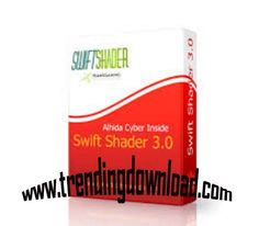 Swiftshader 3.0 Download Full Version