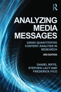 Analyzing Media Messages: Using Quantitative Content Anal…