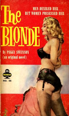 """Peggy Swenson's """"The blonde"""" (1960). Cover by Paul Rader."""