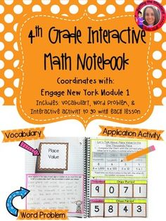 Interactive Notebook for Module ONE of Engage New York math curriculum. The focus of this unit is place value, rounding, addition, subtraction, and word problems.This interactive journal is a great way for students to organize and record their thinking, more so than a worksheet allows.