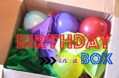 Birthday in a box! Fun birthday surprise idea via NoWoodenSpoons blog