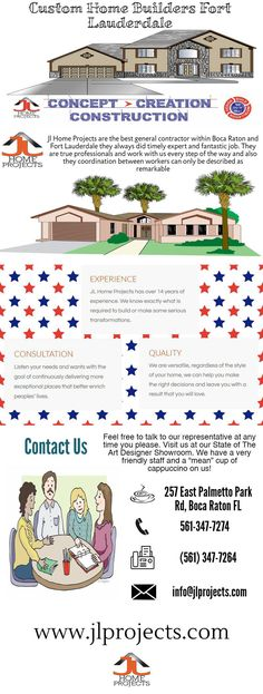 Jl Home Projects are the best general contractor and they are expert in Custom Home Builders Fort Lauderdale within Boca Raton and Fort Lauderdale they always did timely expert and fantastic job. They are true professionals and work with us every step of the way and also they coordination between workers can only be described as remarkable.