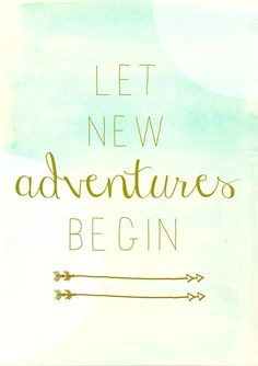 Life Quotes : Let new adventures begin City Farmhouse free watercolor printable circles… Inspirational Graduation Quotes, Inspirational Quotes, Meaningful Quotes, New Adventure Quotes, Greatest Adventure, Adventure Awaits, Adventure Travel, New Beginning Quotes, Cover Quotes