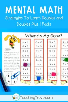 Mental math strategies are important for your students to learn and apply when learning their doubles and doubles plus 1 facts. Understanding how to use the strategies leads to addition fact fluency. You can help your students become fact fluent and increase their confidence in math by teaching these two addition mental math strategies. This math unit contains worksheets, posters and games for teaching and consolidating doubles and doubles + 1.