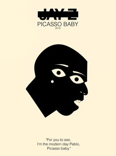 Jay Z: PICASSO BABY (2013) | gig posters | BruteBeats.com your favorite hip hop station | brutebeats.com