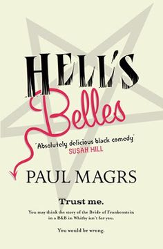 Hell's Belles by Paul Magrs