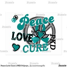 Polycystic Kidney Disease, Healthy Kidneys, Teal Ribbon, Charity Organizations, Quality T Shirts, 10 Years, Peace And Love, The Cure, Cancer