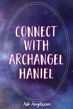 Learn how to Recognize Archangel Haniel by color, power and quality so you can invoke her joy and grace in your everyday life.