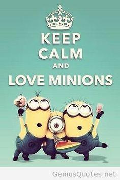 Keep calm minions quote