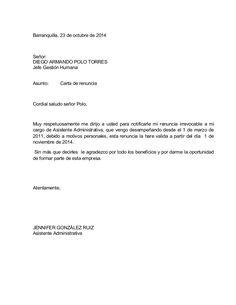 Barranquilla, 23 de octubre de 2014  Señor:  DIEGO ARMANDO POLO TORRES  Jefe Gestión Humana  Asunto: Carta de renuncia  Co...