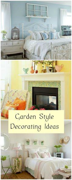 Garden Style Decorating • Tips & Ideas!