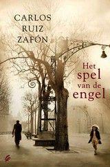 Het spel van de engel / Carlos Ruiz Zafon
