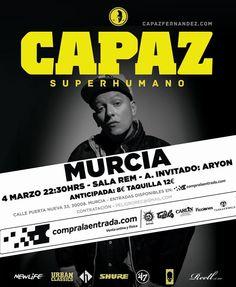 Nos vemos el viernes 4 de marzo en Murcia abriendo por fin la gira de conciertos de #Superhumano en directo.  #capazenconcierto #superhumanolive #salarem #capaz #djsin #bighozone #murcia #rap #hiphop #rapespañol #hiphopespañol #musica