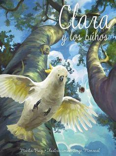 Clara y los búhos, by Marta Puig and Jorge Monreal