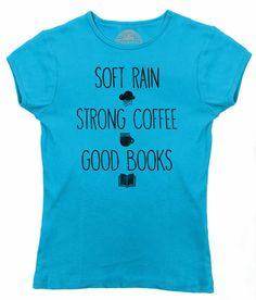 Women's Soft Rain Strong Coffee Good Books T-Shirt - Juniors Fit