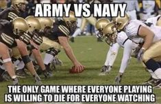 Fighting about college football rivalries is almost as much fun as watching the game. Did your college make the Top The best rivalry for 2014 is . Army Vs Navy, Go Navy, Navy Mom, Navy Life, Navy Military, Army Navy Football, College Football, Military Memes, Military Life