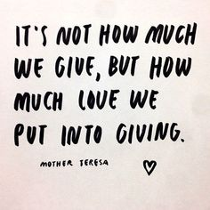 Discover and share Love Quotes By Mother Teresa. Explore our collection of motivational and famous quotes by authors you know and love. The Words, Cool Words, Quotable Quotes, Motivational Quotes, Inspirational Quotes, Good Quotes, Quotes To Live By, Giving Quotes, Peace Quotes