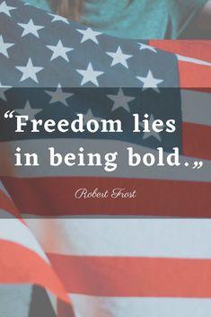 Fourth of July Quotes Fourth Of July Quotes, Erma Bombeck, Louis Ck, Thomas Paine, George Carlin, James Madison, Robert Frost, Bernard Shaw