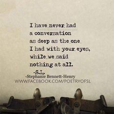 New eye contact quotes intense 58 ideas Poetry Quotes, Words Quotes, Sayings, Qoutes, Love Words, Beautiful Words, Eye Contact Quotes, Eye Contact Love, Intense Quotes