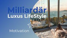 Milliardär Luxus LifeStyle ♥ Motivation 🗹 Video Nr. 1 Motivation, Videos, Advertising, Luxury, Inspiration