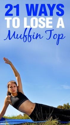 Ways to Lose a Muffin Top Be gone, flab! Here are 21 Ways to Lose a Muffin Top.Be gone, flab! Here are 21 Ways to Lose a Muffin Top. Lose Muffin Top, Fitness Diet, Health Fitness, Skinny Ms, Fat Loss Diet, Excercise, Pcos Exercise, Get Healthy, Healthy Mind