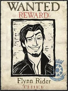 Flynn Rider wanted poster. This will make a good prop for my Flynn Rider Disney character. The model with hold this and make the same facial expression the character does within the film. Rapunzel Birthday Party, Tangled Party, Tinkerbell Party, Disney Birthday, Princess Birthday, 5th Birthday, Disney Rapunzel, Tangled Rapunzel, Tangled Sun