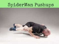 If you've been doing pushups for a while and your body is getting used to them, it's a good idea to change them up and challenge your body in different ways. I recommend trying a spiderman pushup. They're a great way to mix things up and give your body a new challenge. They engage a number of different muscle groups and have you'll feel the burn pretty quickly! Here's what they're all about.