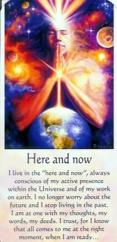 Living in the here and now.