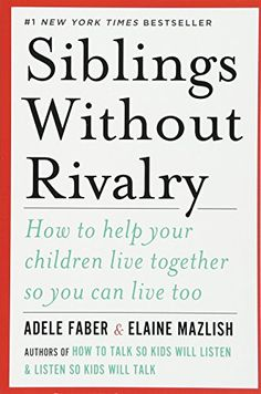Booktopia has Siblings Without Rivalry, How to Help Your Children Live Together So You Can Live Too by Adele Faber. Buy a discounted Paperback of Siblings Without Rivalry online from Australia's leading online bookstore. What To Read, Learn To Read, Date, Book Club Books, Books To Read, Book Nerd, Best Parenting Books, Parenting Tips, Gentle Parenting